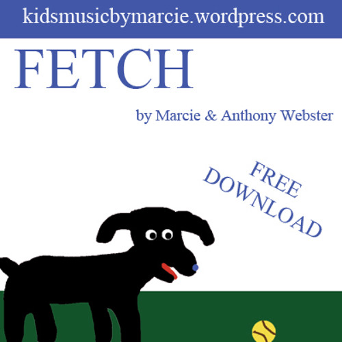 Fetch- (Marcie & Anthony Webster)