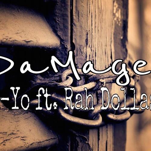 """Damaged"" remixx ft Rah Dollas"
