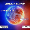 C^STILLO//MOJO NIGHT & DAY