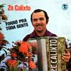 Zé Calixto - 11 - O sanfoneiro só tocava isso/Do tempo de meu pai/Vamos ter arrasta-pé Portada del disco