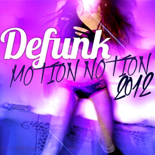 Defunk @ Motion Notion Festival 2012 - PROMO MIX