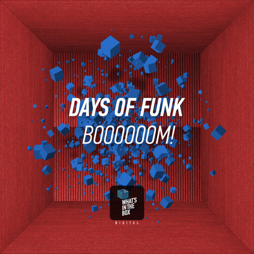 WITB004 Days of Funk - Boooooom! | OUT NOW ON BEATPORT!