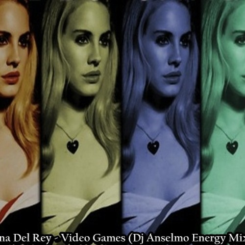 Lana Del Rey - Video Games (Dj Anselmo Energy Mix) FREE DOWNLOAD (buy this track) !!!