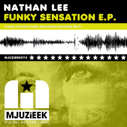 OUT NOW! Nathan Lee - Funky Sensation (Original Mix)