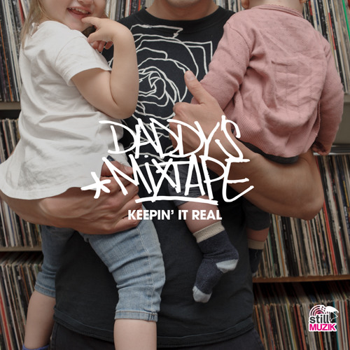 A. Pastor - Daddy's Mixtape Keepin' It Real