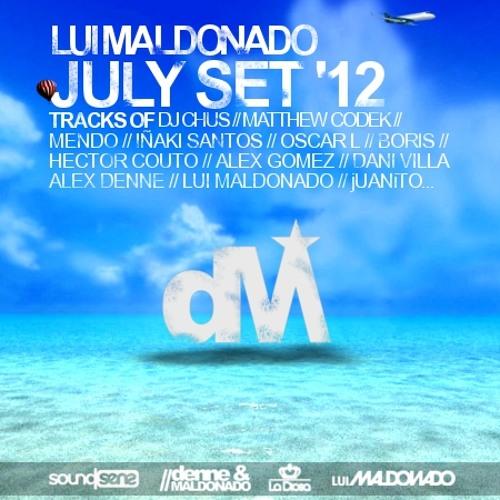 LUI MALDONADO - JULY SET `12