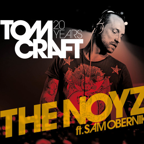 Tomcraft feat. Sam Obernik - The Noyz (Original Mix) [Kosmo Records]