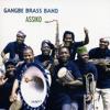 Gangbé Brass Band - La Porte du Non Retour