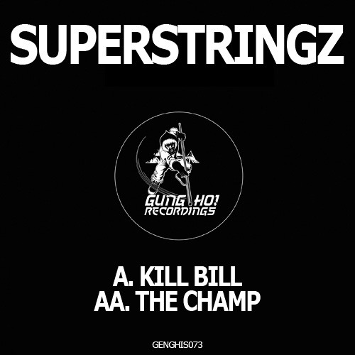 Superstringz - Kill Bill (Original Mix)