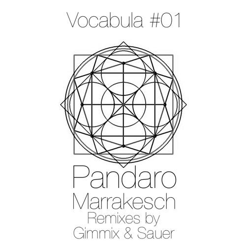 Pandaro - Marrakesch (Gimmix Remix)