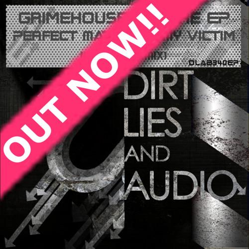 Grimehouse & Noire EP - Be My Victim (Original mix) Out Now!