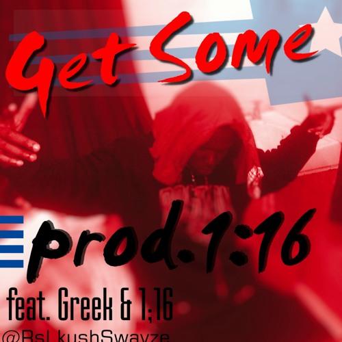 Get Some [Mastered](prod.116)