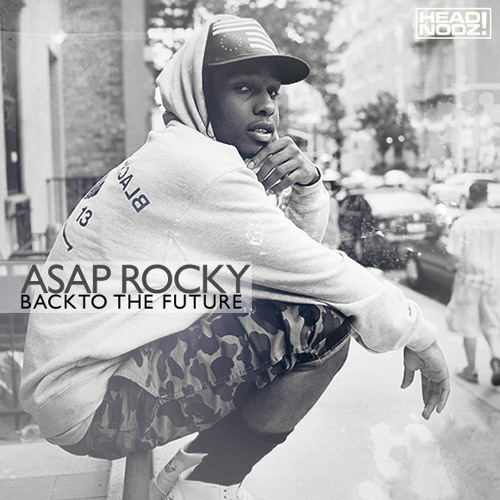 ASAP Rocky - Back To The Future
