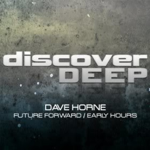 Dave Horne - Future Forward (Intro. Mix - Full Version)