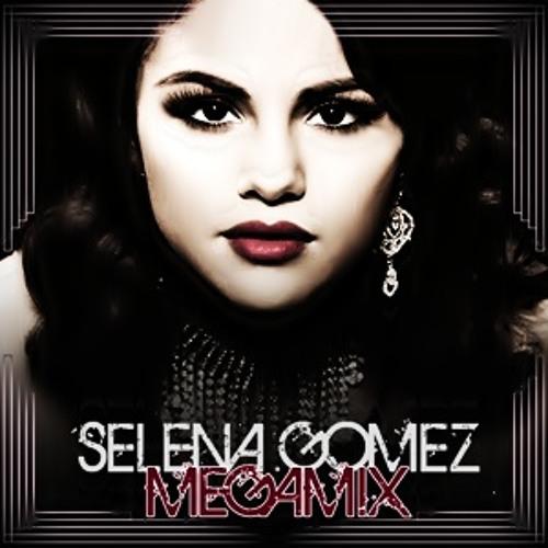 Taki Taki Selena Gomez Audio Download: Selena Gomez Megamix 2012 By Lucho Selenator