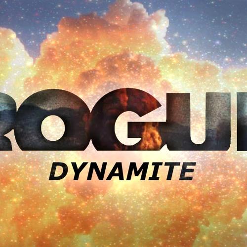 Rogue - Dynamite