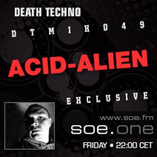 Death Techno - DTMIX049 - Acid-Alien 2012-07-27