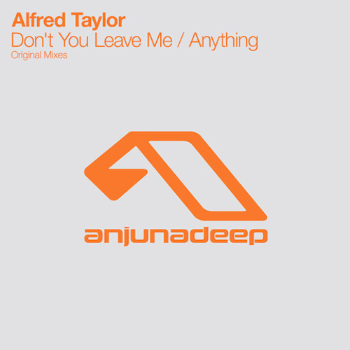 Alfred Taylor - Don't You Leave Me
