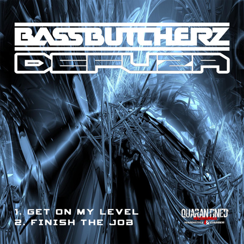 Bassbutcherz & Defuza - Finish The Job