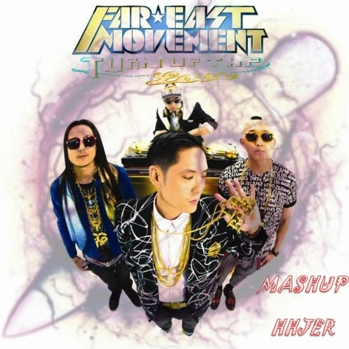 Far East Movement ft. Knife party -Turn Up The Love (Mashup HHjer)[BUY FOR FREE DOWNLOAD]