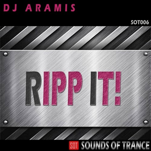 DJ Aramis - Ripp it!! **OUT NOW ON BEATPORT**
