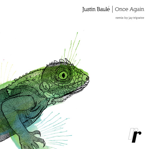 RIFFRAFF010 - Justin Baulé - Once Again / Rack City / Once Again (Jay Tripwire Remix)
