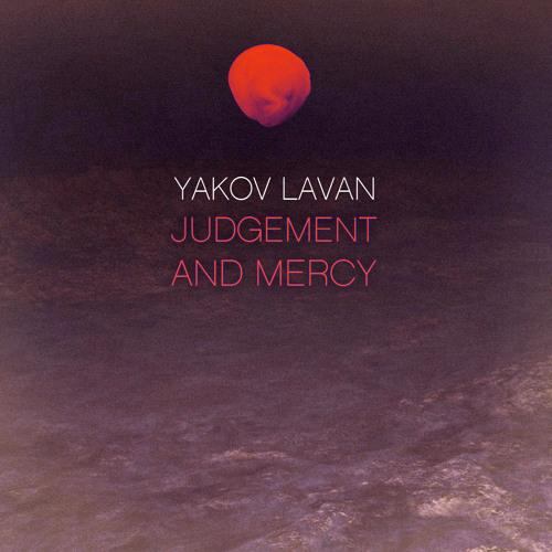 Yakov Lavan - Judgement and Mercy