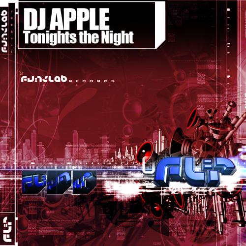 DJ Apple Tonight's The Night