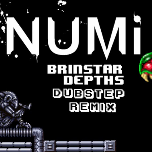 Brinstar Depths [Dubstep Remix]