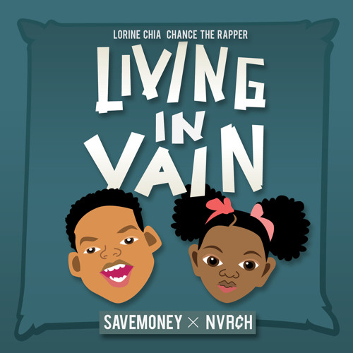 """Lorine Chia Feat. Chance The Rapper """"Living in Vain"""""""