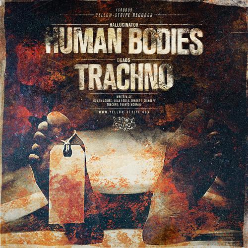 Hallucinator - Human Bodies (YSRD005)