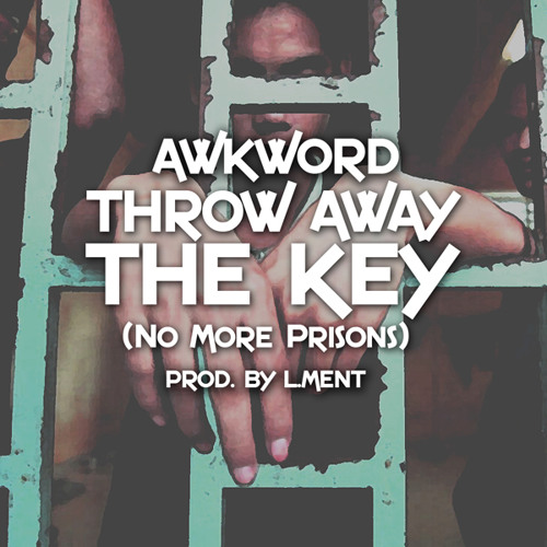 Throw Away The Key [prod. by L.Ment (Canada)]