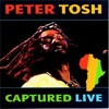 Peter Tosh - Rastafari Is - Captured Live (1984)