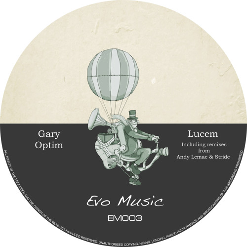Gary Optim - Lucem [OUT NOW ON EVO MUSIC]