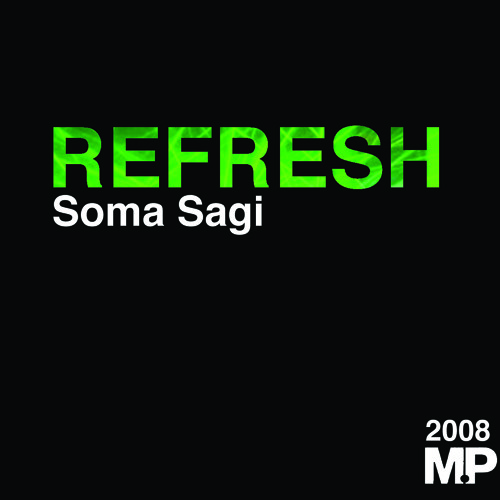 Soma Sagi - Today is life (Refresh 2008 Vocal by Davina)