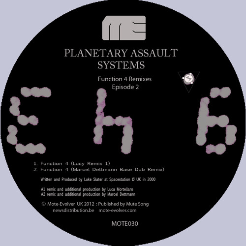 "Planetary Assault Systems ""Function 4"" (Lucy Remix 1) [Mote Evolver 030]"