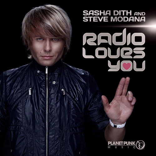 Sasha Dith and Steve Modana - Radio Loves You (Video Edit)