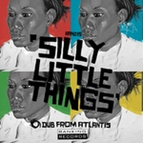Silly Little Things - Dub From Atlantis (Cymatic Remix)