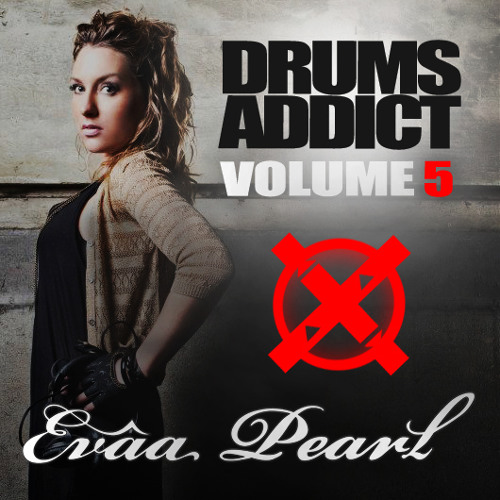 """""""Drums Addict"""" vol.5 mixed by Evâa Pearl"""