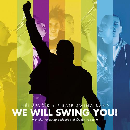 Jiri Sevcik + PIRATE SWING Band - We Will Swing You!