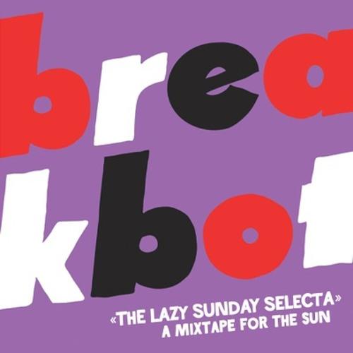 Breakbot - The lazy sunday selecta mix SOUNDSOFTHE70S.BLOGSPOT