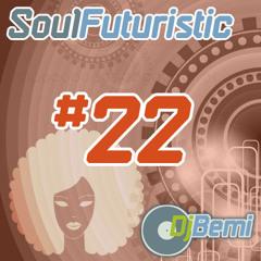 Soul Futuristic Mix #22