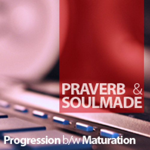Praverb - Maturation (prod. Soulmade)