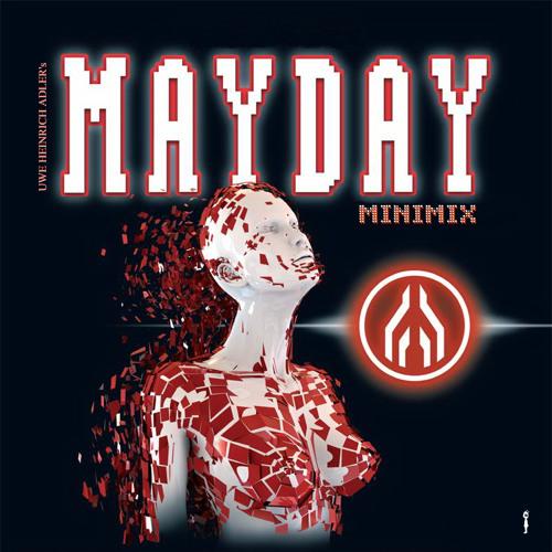 Uwe Heinrich Adler - The Members Of Mayday Minimix