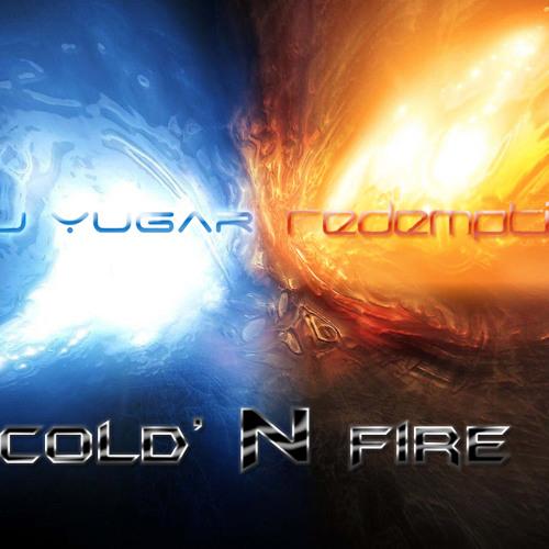 Pj Yugar & Redemption - Cold'N Fire