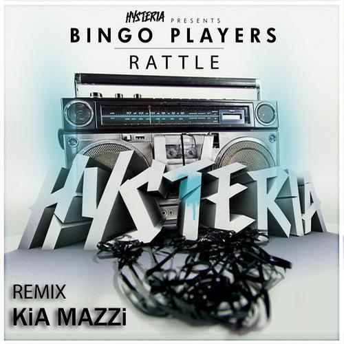 Bingo Players - Rattle (KiA MAZZi REMIX)