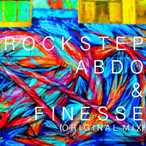 Finesse - Rockstep (Abdo remix) *now downloadable*