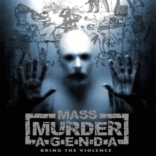 Mass Murder Agenda || Bring The Violence