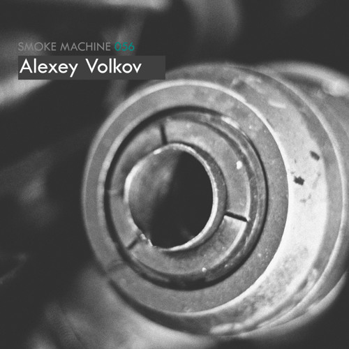 Smoke Machine Podcast 056 Alexey Volkov