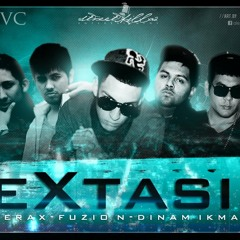 Zerax Ft. Fuzion & DinamikMan - Extasis